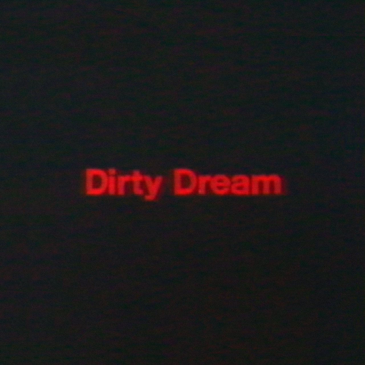 Dirty Dream